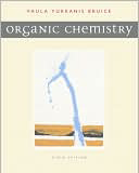 Organic Chemistry by Paula Bruice, 6th Ed. (2010)